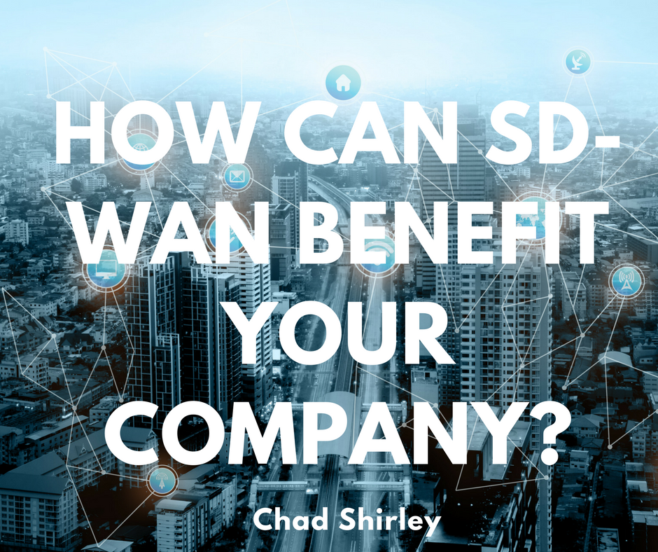 How SD-WAN Can Benefit Your Company