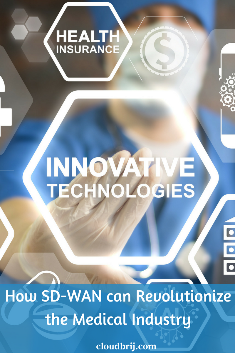 How SD-WAN is transforming the healthcare industry